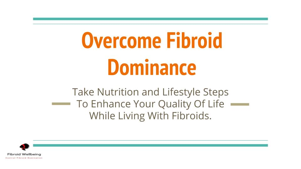 Fight Fibroid Dominance Course