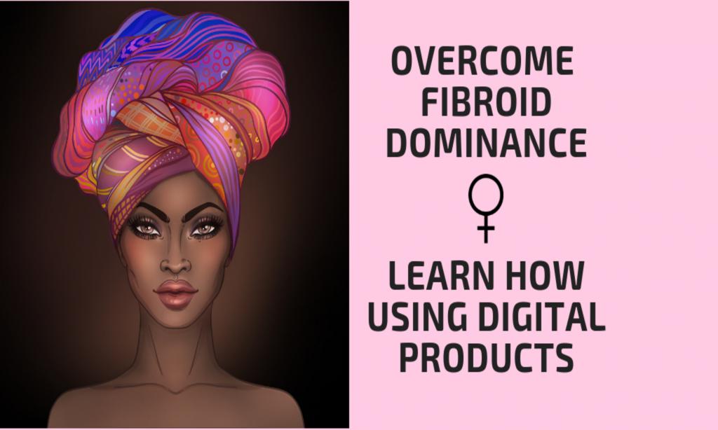 overcome fibroids_digital products1